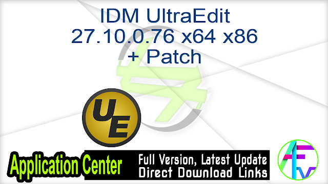 IDM UltraEdit 27.10.0.76 x64 x86 + Patch