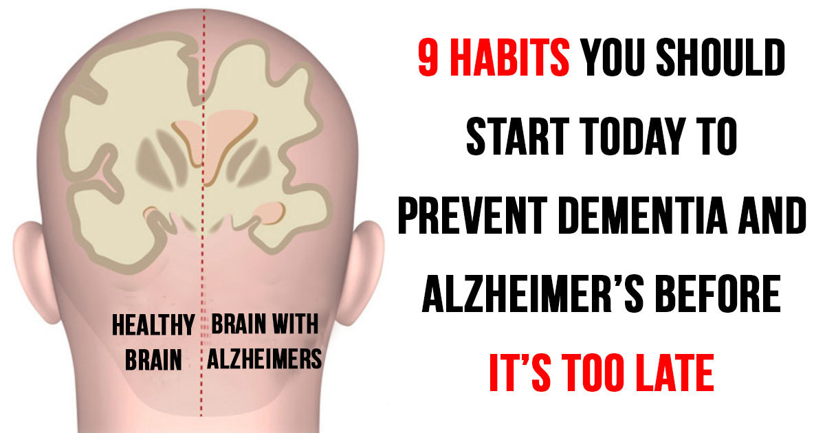 9 Things To Do Today To Stop Dementia Or Alzheimer's Disease Before It Starts