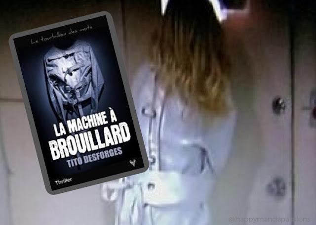 La machine à brouillard chronique littéraire tito desforges happybook Editions Taurnada