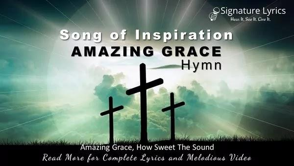 Amazing Grace Lyrics - Amazing Grace Hymn - John Newton