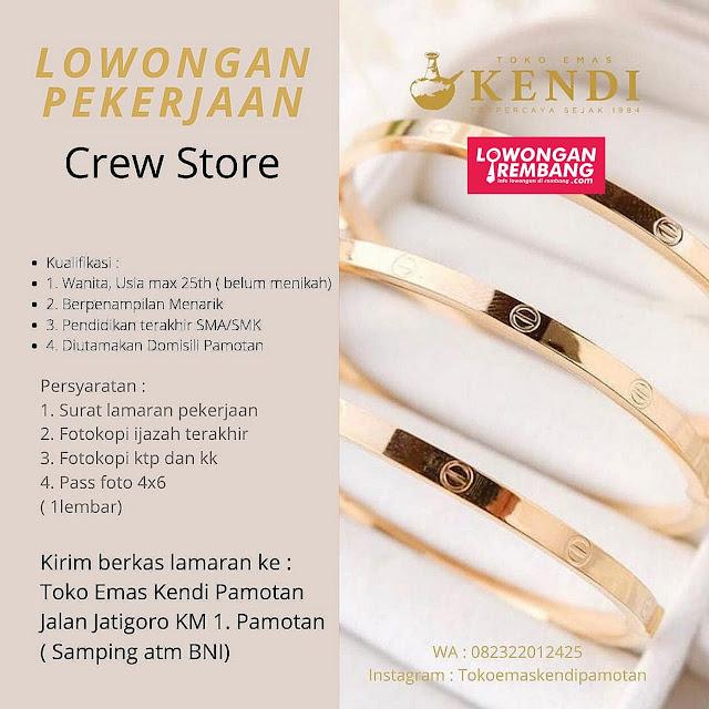 Lowongan Kerja Crew Store Toko Emas Kendi Pamotan Rembang