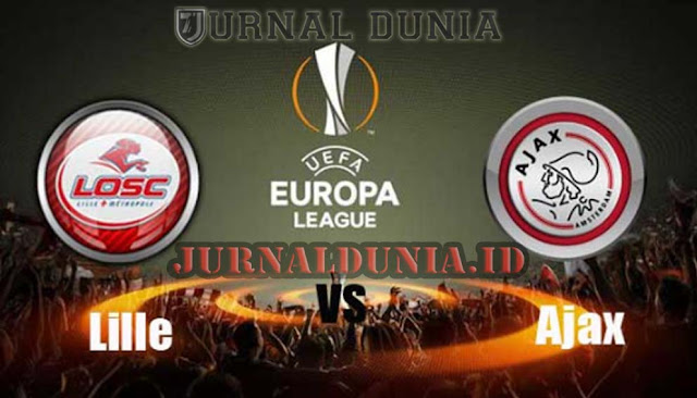 Prediksi Lille vs Ajax, Jumat 19 Februari 2021 Pukul 03.00 WIB