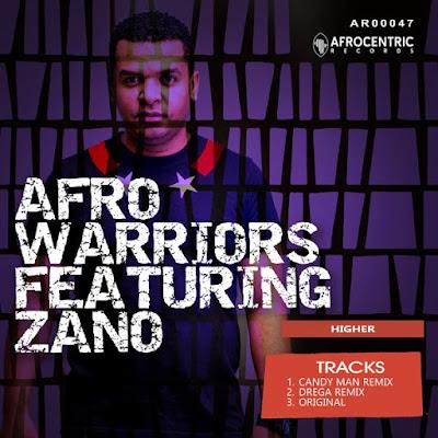 Afro Warriors Feat. Zano - Higher (Candy Man Remix)
