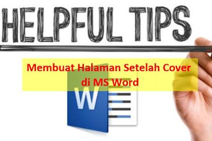 Cara Membuat Halaman di Word Setelah Cover (KUNCINYA 1 INI)