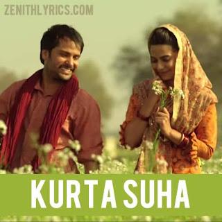 Kurta Suha Lyrics - Amrinder Gill