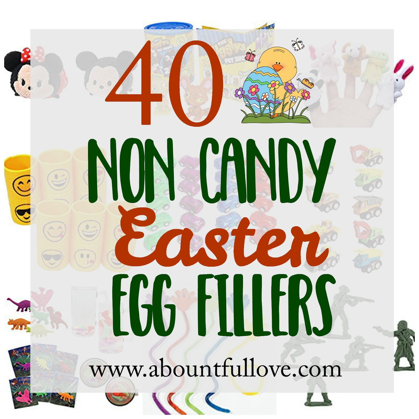 If You Are Looking Into Not Filling Their Easter Eggs With Treats Or Thinking Of What To Mix In The Heres 40 Things That Can Use Fill