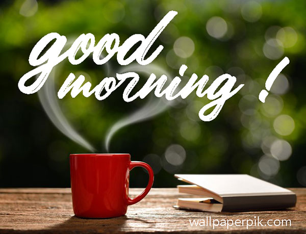good morning images for whatsapp good morning images download good morning image 2022