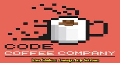 Lowongan Kerja Code Coffee Sukabumi 2021