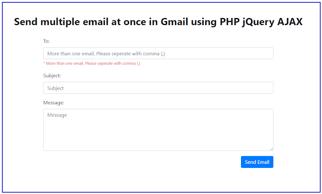 Send multiple email at once in Gmail using PHP jQuery AJAX