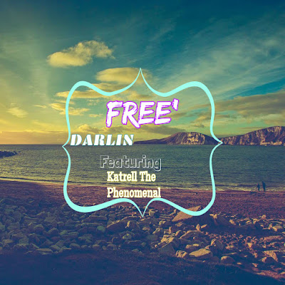 "Free' (@FREESingsNc) – ""Darlin"" feat. Katrell The Phenomenal (@KPThePhenomenal)"