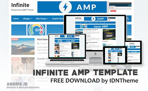 Infinite AMP Responsive Blogger Template dan SEO Friendly