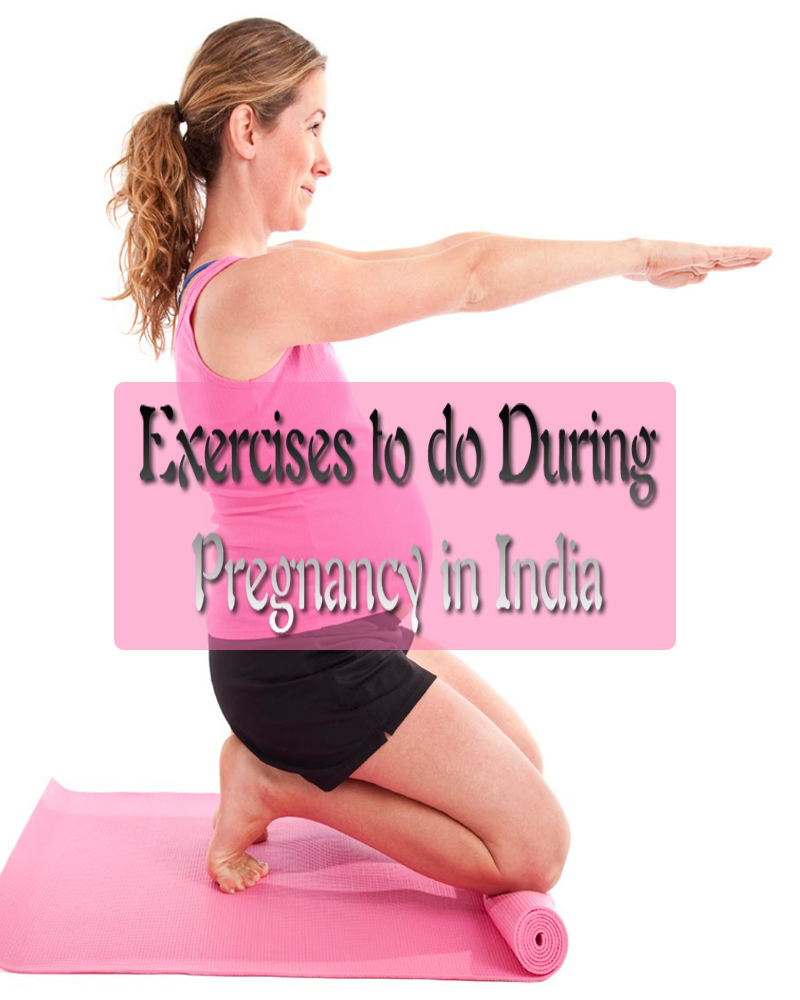Exercises to do During Pregnancy in India
