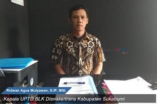 Kepala UPTD BLK Disnakertrans Kabupaten Sukabumi Ridwan Agus Mulyawan, S.IP, MSI.