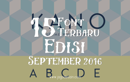 Download 15 Font Terbaru Gratis Edisi September 2016