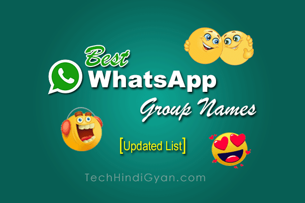 500+ Best WhatsApp Group Names for Friends, Family, Cousins, Creative, Cool, Funny