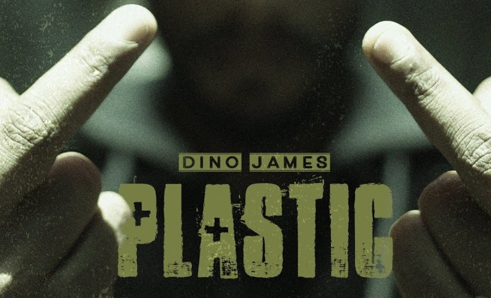 Plastic Lyrics - Dino James - Download Video or MP3 Song