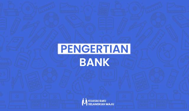 Bank, Pengertian Bank Menurut Para Ahli