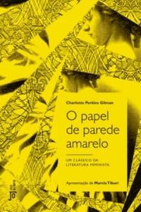 http://livrosvamosdevoralos.blogspot.com.br/2016/04/resenha-o-papel-de-parede-amarelo.html