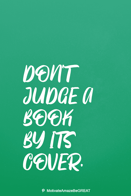 """Wise Old Sayings And Proverbs: """"Don't judge a book by its cover."""""""