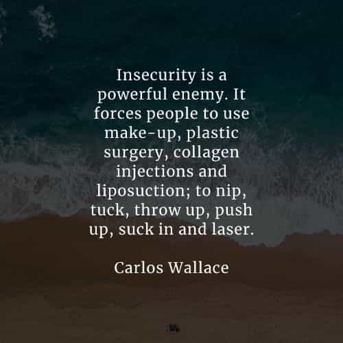 Insecurity quotes that'll help you overcome self-doubt