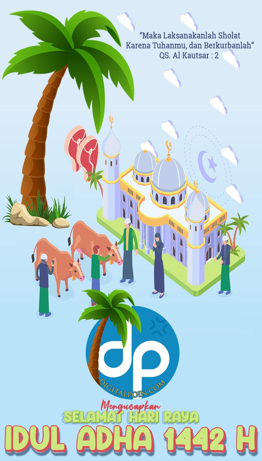 Selamat Hari Raya Idul Adha 1442 Hijriyah