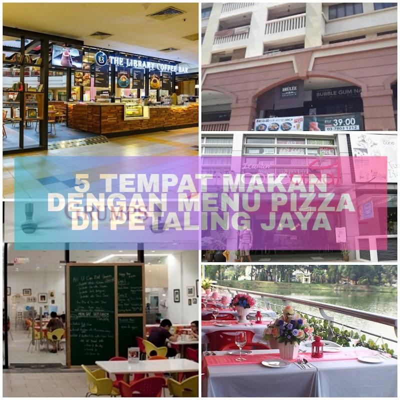 5 Tempat Makan dengan Menu Pizza Terbaik di Petaling Jaya