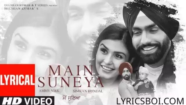 Main Suneya Lyrics Ammy Virk