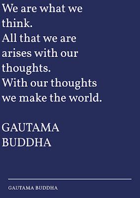 GAUTAM BUDDHA,  positive thoughts