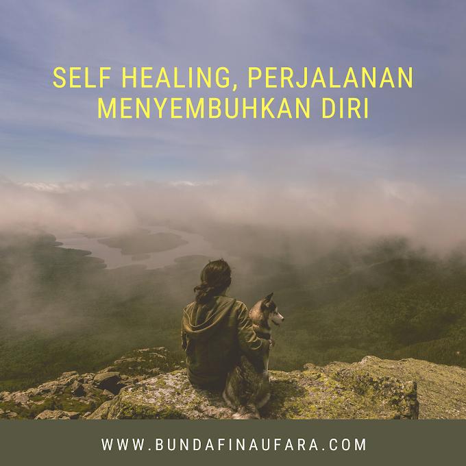 Self Healing, Perjalanan Menyembuhkan Diri