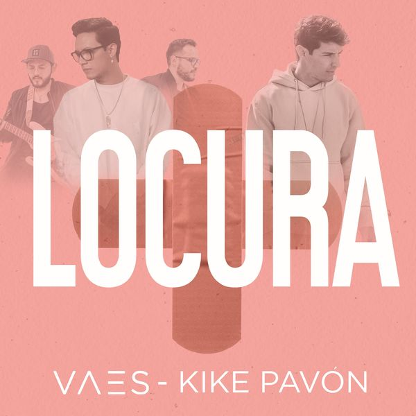Vaes – Locura (Feat.Kike Pavón) (Single) 2021 (Exclusivo WC)