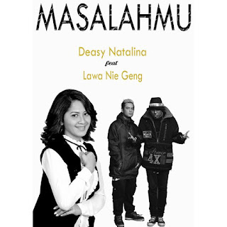 Deasy Natalina - Masalahmu (feat. Lawa Nie Geng) MP3