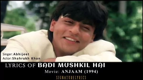 Badi Mushkil Hai Lyrics - Abhijeet - Anjaam (1994)