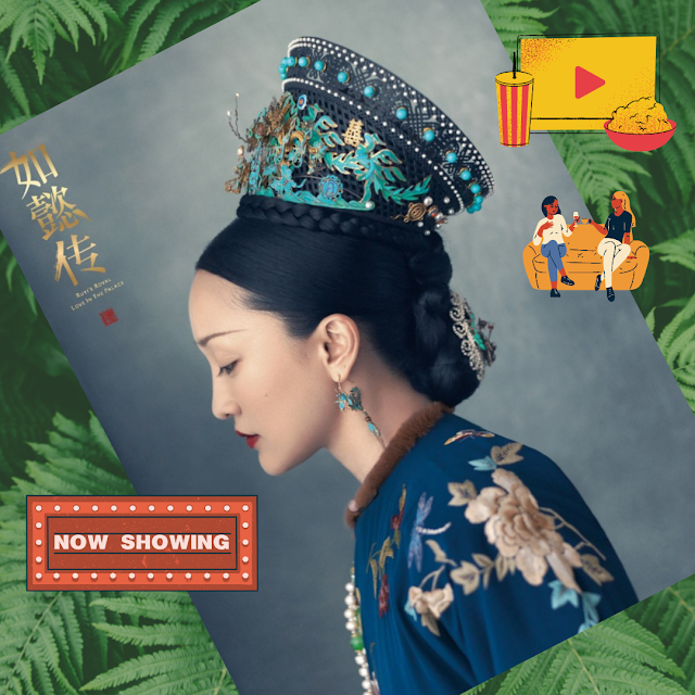 Ruyi Royal Love In the Palace Review