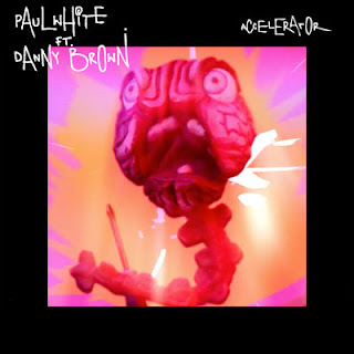 Paul White - Accelerator (Ft. Danny Brown) (EP) (2017) - Album Download, Itunes Cover, Official Cover, Album CD Cover Art, Tracklist