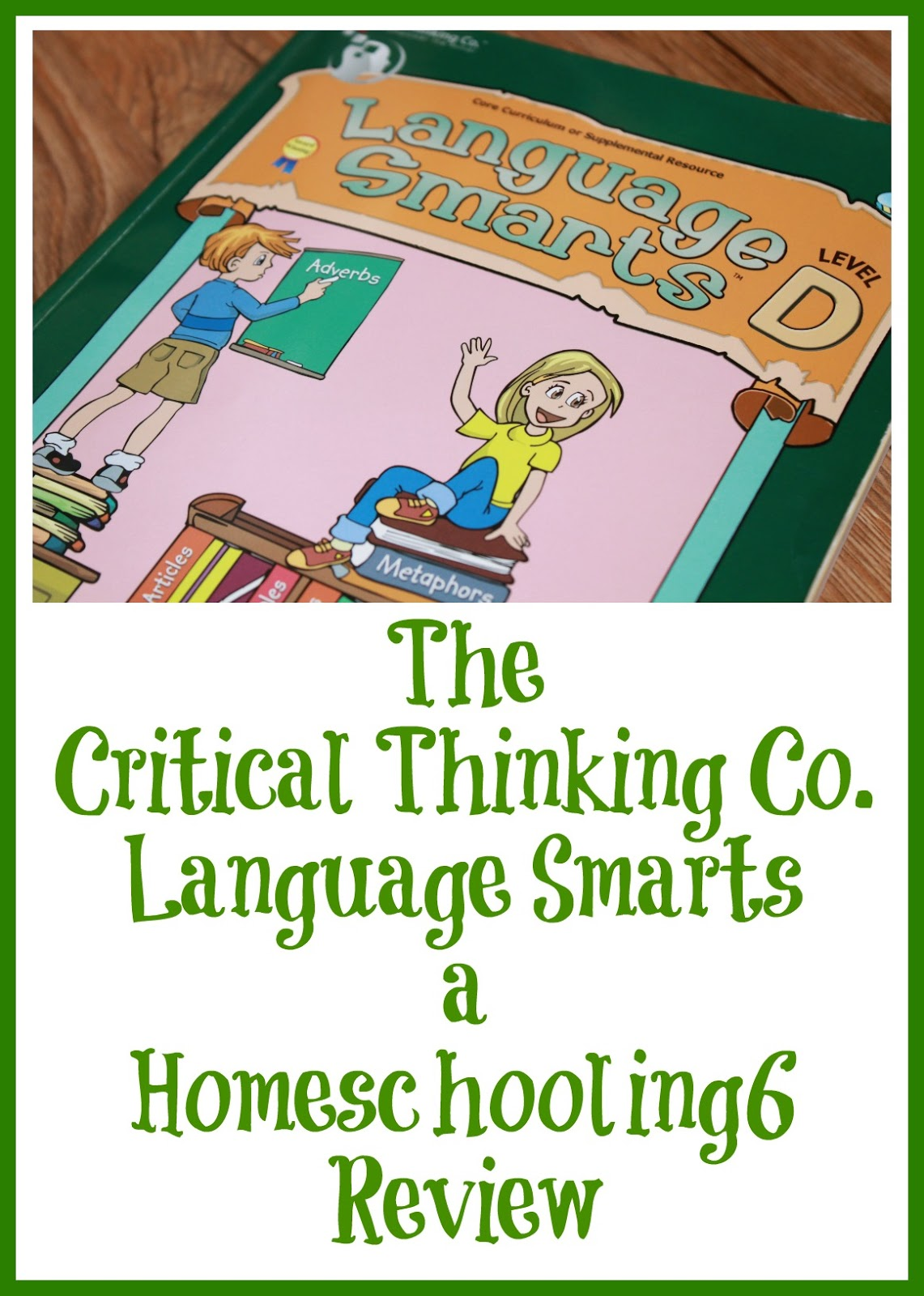 Language Smarts D A Critical Thinking Co Review