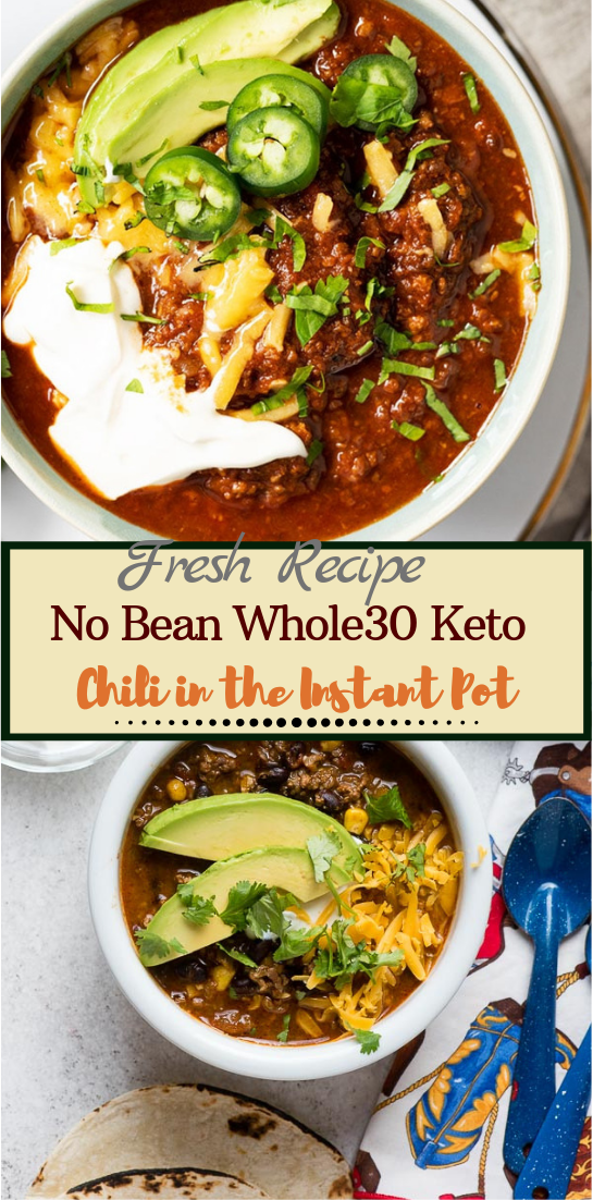 No Bean Whole30 Keto Chili in the Instant Pot #dinnerrecipe #food #amazingrecipe #easyrecipe