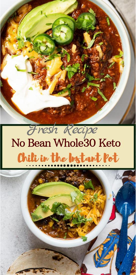 No Bean Whole30 Keto Chili in the Instant Pot #dinnerrecipe #food #amazingrecipe #easyrecipe