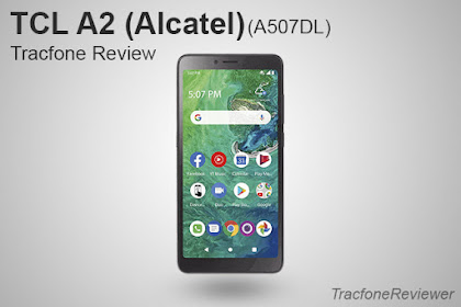 TCL A2 (A507DL) Tracfone Review