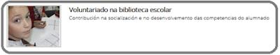 http://www.edu.xunta.es/eduga/1230/hora-ler/voluntariado-na-biblioteca-escolar