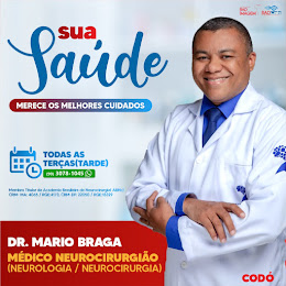 DR. MARIO BRAGA - NEUROLOGIA / NEUROCIRURGIA - TODAS AS TERÇAS A TARDE NA RAD IMAGEM CODÓ