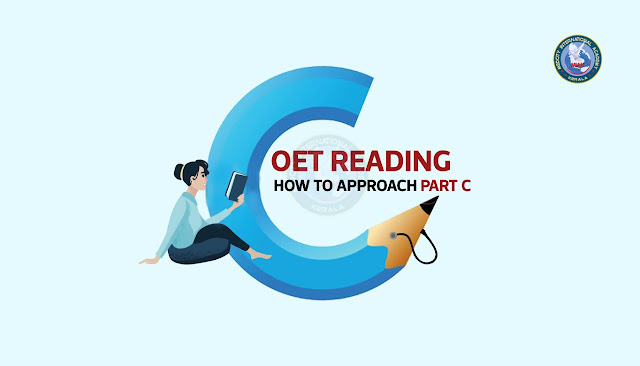 OET Reading - How to Approach PART C