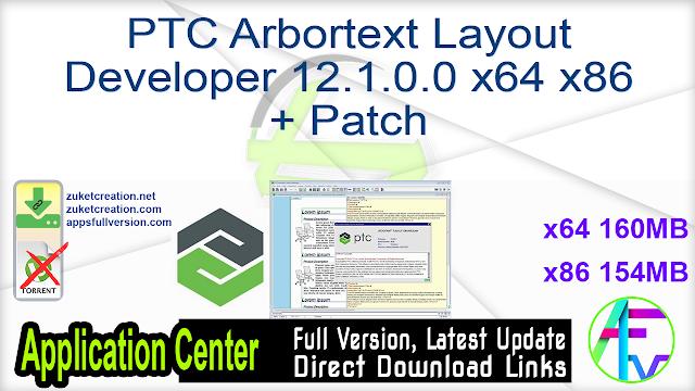 PTC Arbortext Layout Developer 12.1.0.0 x64 x86 + Patch