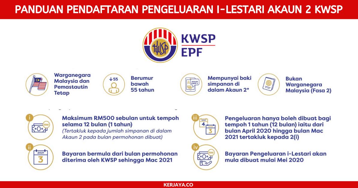 Panduan Permohonan Pengeluaran Wang Kwsp Akaun 2 I Lestari