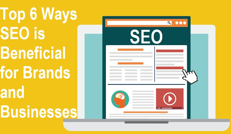 Ways SEO is Beneficial for Brands