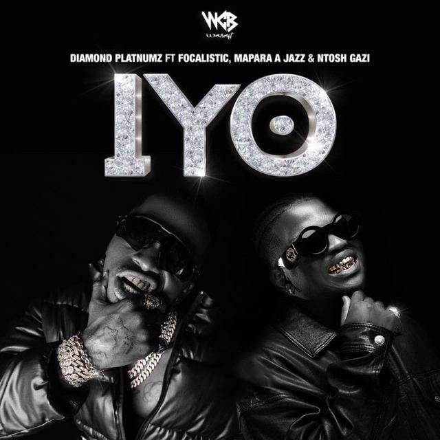 AUDIO Mp3   Diamond Platnumz ft Focalistic, Mapara A Jazz, & Ntosh Gazi – IYO   Download