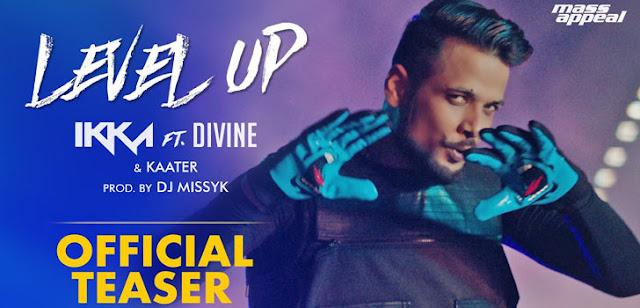 """LEVEL UP LYRICS HINDI,ENGLISH– IKKA x DIVINE""""Level Up Lyrics"""" by Ikka, Divine,Level Up song lyrics"""
