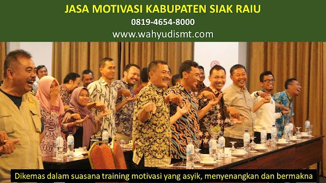 Jasa Motivasi Perusahaan KABUPATEN SIAK RIAU, Jasa Motivasi Perusahaan Kota KABUPATEN SIAK RIAU, Jasa Motivasi Perusahaan Di KABUPATEN SIAK RIAU, Jasa Motivasi Perusahaan KABUPATEN SIAK RIAU, Jasa Pembicara Motivasi Perusahaan KABUPATEN SIAK RIAU, Jasa Training Motivasi Perusahaan KABUPATEN SIAK RIAU, Jasa Motivasi Terkenal Perusahaan KABUPATEN SIAK RIAU, Jasa Motivasi keren Perusahaan KABUPATEN SIAK RIAU, Jasa Sekolah Motivasi Di KABUPATEN SIAK RIAU, Daftar Motivator Perusahaan Di KABUPATEN SIAK RIAU, Nama Motivator  Perusahaan Di kota KABUPATEN SIAK RIAU, Seminar Motivasi Perusahaan KABUPATEN SIAK RIAU