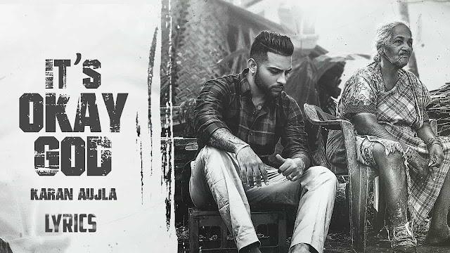 It's Okay God Lyrics हिंदी   - Karan Aujla | Proof & Rupan Bal