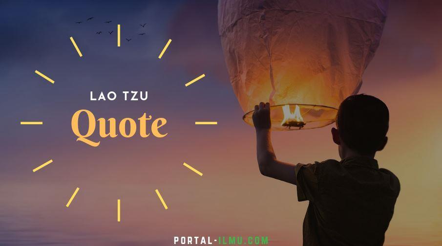 75+ Kata kata Bijak Lao Tzu, Terbaik untuk Menikmati Hidup
