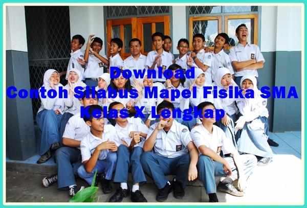 Download Contoh Silabus Mapel Fisika SMA Kelas X Terbaru